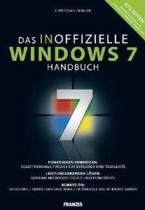 Das inoffizielle Windows 7 Handbuch